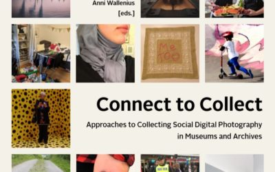 Connect to Collect Approaches to Collecting Social Digital Photography in Museums and Archives